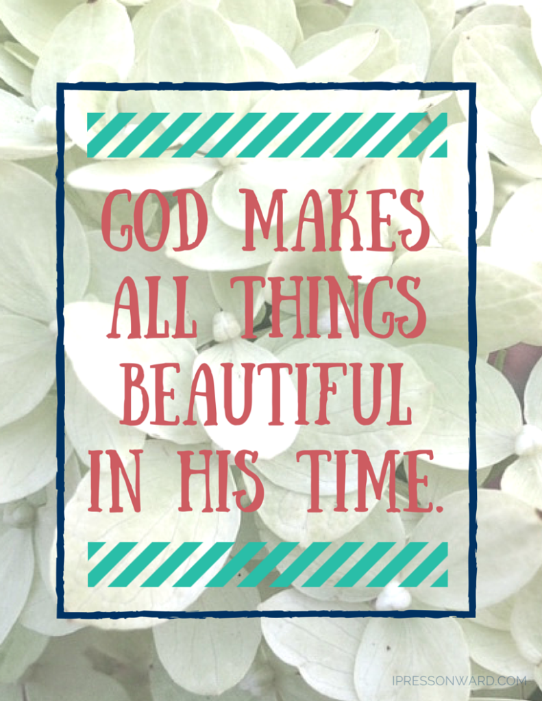 God makes all things beautiful 8x10 free printable